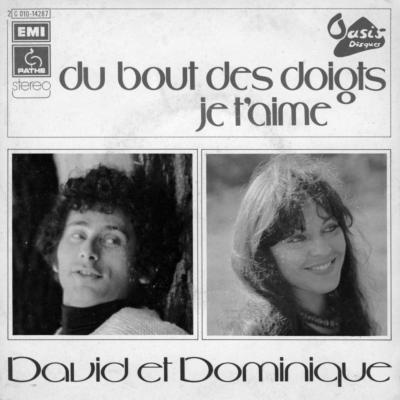 David et Dominique - Du bout des doigts je t'aime